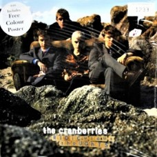 "CRANBERRIES - RIDICULOUS THOUGHTS - 7"" UK 1995 - LIMITED EDITION WITH POSTER - NEAR MINT"