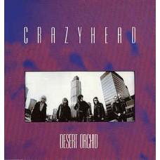 CRAZYHEAD - DESERT ORCHID - LP UK 1988 - EXCELLENT-