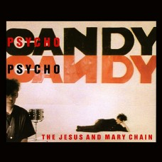 THE JESUS AND MARY CHAIN - PSYCHOCANDY - LP UK 1985 - EXCELLENT