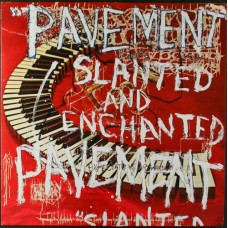 PAVEMENT - SLANTED AND ENCHANTED - LP UK 1992 - EXCELLENT