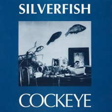 SILVERFISH - COCKEYE - LP USA 1989 - EXCELLENT+