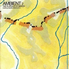BRIAN ENO / HAROLD BUDD - AMBIENT 2  (THE PLATEAUX OF MIRROR) - LP UK 1980 - ORIGINAL - EXCELLENT+