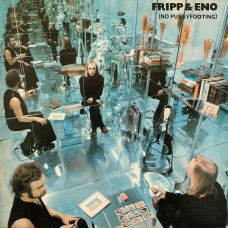 FRIPP & ENO - NO PUSSYFOOTING - LP UK 1973 - EXCELLENT+