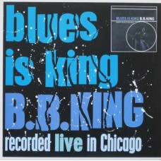 B.B. KING - BLUES IS KING - LP UK 1987 - EXCELLENT+