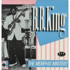 B.B. KING - THE MEMPHIS MASTER - LP UK 1982 - NEAR MINT