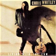 CHRIS  WHITLEY - LIVING WITH THE LAW - LP 1991 - NEAR MINT