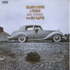 DELANEY & BONNIE & FRIENDS WITH ERIC CLAPTON - ON TOUR - LP USA 1970 - EXCELLENT+
