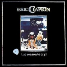 ERIC CLAPTON - NO REASON TO CRY - LP 1976 - ORIGINAL - EXCELLENT+