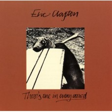 ERIC CLAPTON - THERE'S ONE IN EVERY CROWD - LP UK 1975 - NEAR MINT