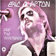ERIC CLAPTON / THE YARDBIRDS - ERIC CLAPTON AND THE YARDBIRDS - LP USA - NEAR MINT