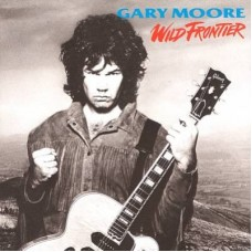 GARY MOORE - WILD FRONTIER - LP UK 1987 - EXCELLENT+