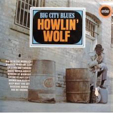 HOWLIN' WOLF - BIG CITY BLUES - LP UK 1966 - EXCELLENT
