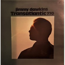 JIMMY DAWKINS - TRANSATLANTIC 770 - LP UK 1972 - TEST PRESSING - EXCELLENT+