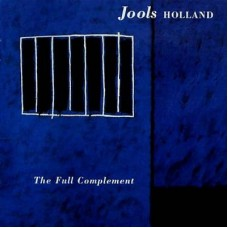 JOOLS HOLLAND - THE FULL COMPLEMENT - LP UK 1991 - EXCELLENT++