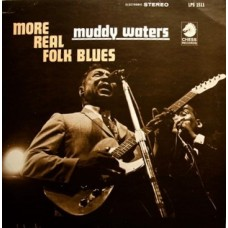 MUDDY WATERS - MORE REAL FOLK BLUES - LP USA - EXCELLENT