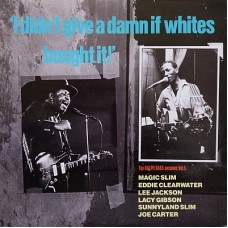 RALPH BASS SESSIONS VOL. 5 - I DIDN'T GIVE A DAMN IF WHITES BOUGHT IT! - LP UK 1985 - EXCELLENT