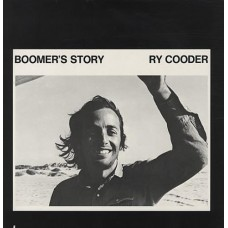 RY COODER - BOOMER'S STORY - LP UK 1972 - EXCELLENT