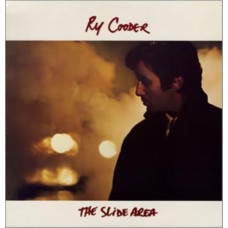 RY COODER - THE SLIDE AREA - LP UK 1982 - EXCELLENT