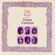 FAIRPORT CONVENTION - LIEGE AND LIEF - LP UK 1969 - NEAR MINT