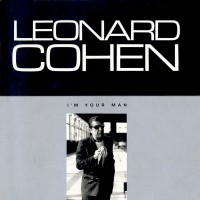 LEONARD COHEN - I'M YOUR MAN - LP UK 1988 - EXCELLENT+