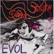 SONIC YOUTH - EVOL - LP UK 1986 - EXCELLENT+
