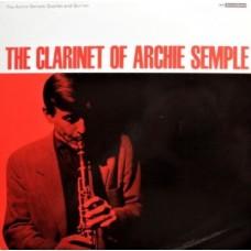 ARCHIE SEMPLE QUARTET AND QUINTET - THE CLARINET OF ARCHIE SEMPLE - LP UK 1964 - EXCELLENT