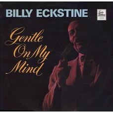 BILLY ECKSTINE - GENTLE ON MY MIND - LP UK 1969 - NEAR MINT