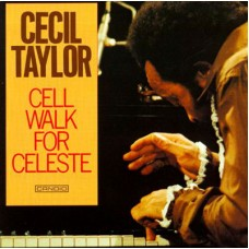 CECIL TAYLOR - CELL WALK FOR CELESTE - LP GER 1988 - EXCELLENT