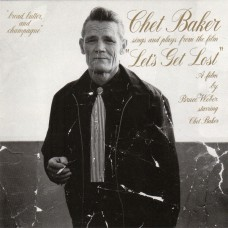 """CHET BAKER - CHET BAKER SINGS AND PLAYS FROM THE FILM """"LET'S GET LOST"""" - LP 1989 - EXCELLENT+"""