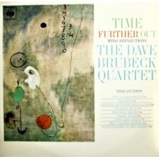 DAVE BRUBECK QUARTET - TIME FURTHER OUT - LP -,EXCELLENT-