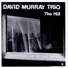 DAVID MURRAY TRIO - THE HILL - LP 1988 - EXCELLENT++