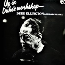 DUKE ELLINGTON & HIS ORCHESTRA - UP IN DUKE'S WORKSHOP - LP UK 1979 - NEAR MINT
