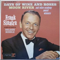 FRANK SINATRA - SINGS DAYS OF WINE AND ROSES, MOON RIVER AND OTHER ACADEMY AWARD WINNERS - LP USA - NEAR MINT