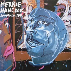 HERBIE HANCOCK - SOUND-SYSTEM - LP UK 1984 - EXCELLENT