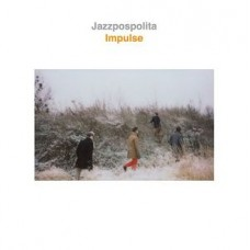 JAZZPOSPOLITA - IMPULSE - LP 2013 - FACTORY SEALED - MINT