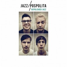 JAZZPOSPOLITA - REPOLISHED JAZZ - LP 2013 - FACTORY SEALED - MINT
