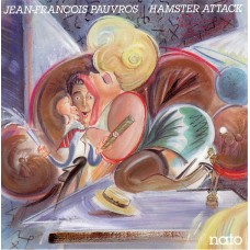JEAN FRANCOIS PAUVROS - HAMSTER ATTACK - LP 1987 - EXCELLENT+