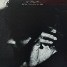 KIP HANRAHAN -  DESIRE DEVELOPS AN EDGE - LP USA 1983 - EXCELLENT+
