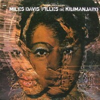 MILES DAVIS - FILLIES DE KILIMANJARO - LP USA 1971 - EXCELLENT+