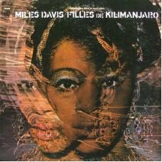 MILES DAVIS - FILLIES DE KILIMANJARO - LP USA 1971 - EXCELLENT+