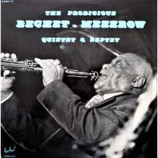 SIDNEY BECHET / MEZZ MEZZROW - THE PRODIGIOUS BECHET - MEZZROW QUINTET & SEPTET - LP - NEAR MINT