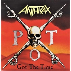 "ANTHRAX - GOT THE TIME - 12"" UK 1990 - LIMITED EDITION POSTER BAG - EXCELLENT"