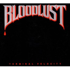 "BLOODLUST - TERMINAL VELOCIETY - 12"" EP USA 1988 - EXCELLENT++"