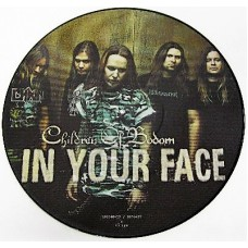 "CHILDREN OF BODOM - IN YOUR FACE - 12"" 2006 - PICTURE DISC - EXCELLENT+"