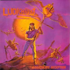 LUDICHRIST - IMMACULATE DECEPTION - LP 1988 - EXCELLENT+