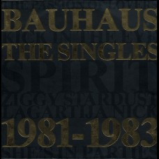 BAUHAUS - THE SINGLES 1981-1983 - MINI LP UK 1983 - NEAR MINT