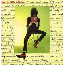 JOHN COOPER CLARKE - ME AND MY BIG MOUTH - LP UK 1981 - EXCELLENT