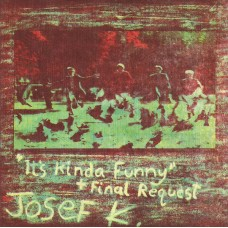 "JOSEF K - IT'S KINDA FUNNY / FINAL REQUEST - 7"" UK 1980 - RARE PICTURE SLEEVE - EXCELLENT"