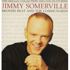 JIMMY SOMERVILLE / BRONSKI BEAT - THE SINGLES COLLECTION 1984/1990 - LP UK 1990 - EXCELLENT+