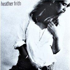 "HEATHER FRITH - THESE WALLS - 12"" EP UK 1990 - EXCELLENT+"